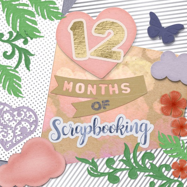 12 Months of Scrapbooking