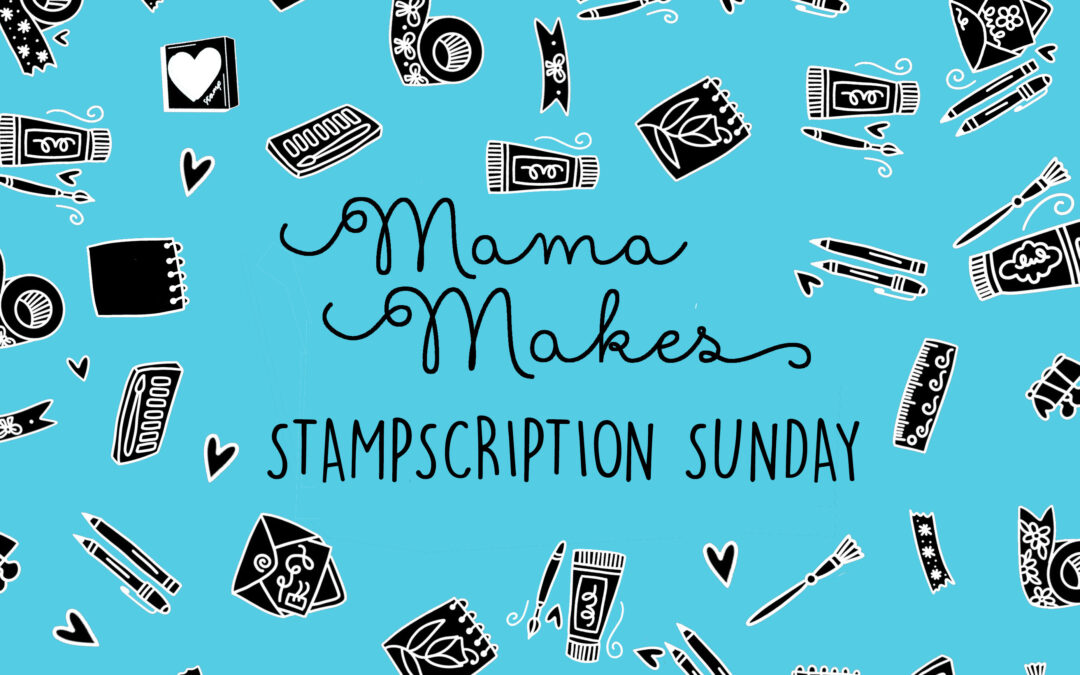 Stampscription Sunday (February)